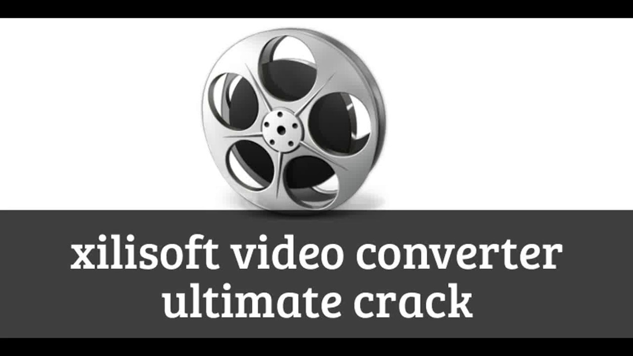 xilisoft video converter download