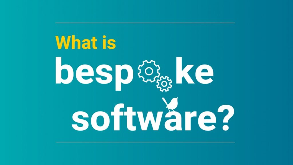 The Advantages Of Bespoke Software